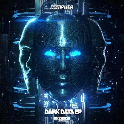 Computa - Dark Data EP (BR101)