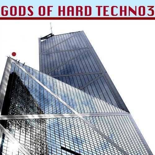 Gods of Hard Techno, Vol. 3