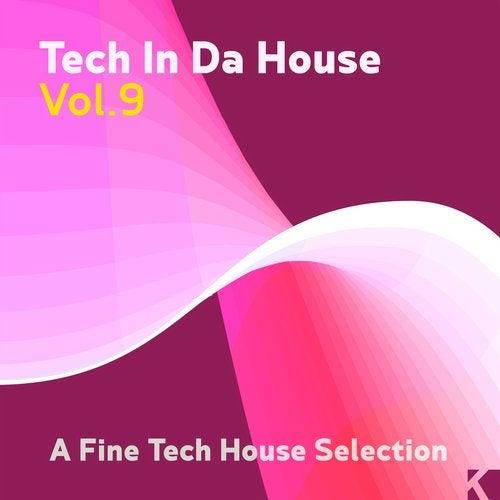 Tech in da House, Vol. 9 (A Fine Tech House Selection)