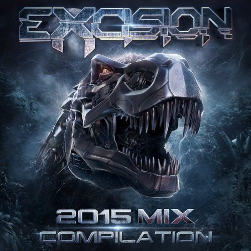 Excision 2015 Mix Compilation