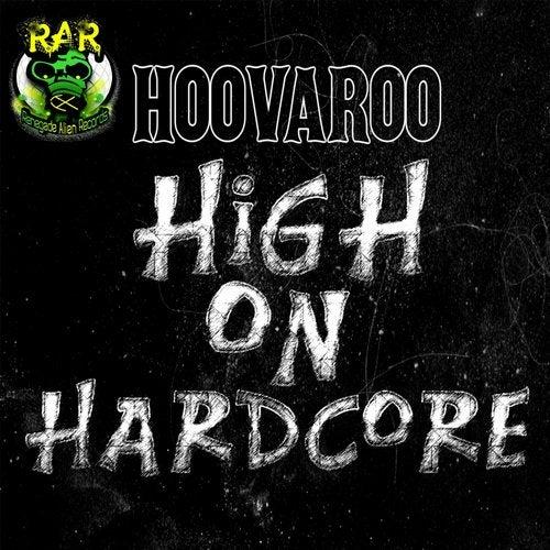 High On Hardcore