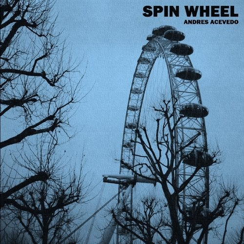 Spin Wheel (DJ Blue Remix) by Andres Acevedo on Beatport