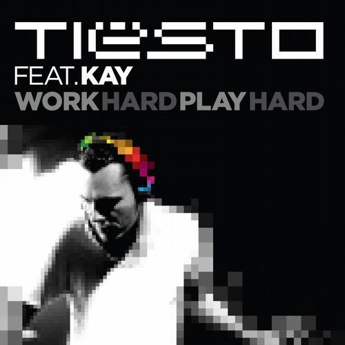 Tiesto's Work Hard, Play Hard Remix Parts