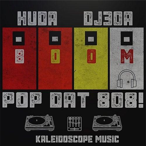 Pop Dat 808!