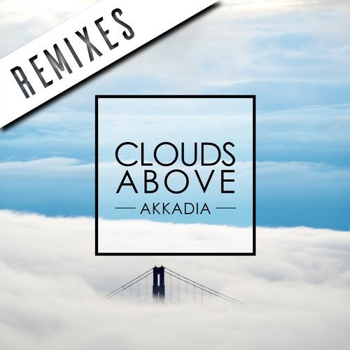 Clouds Above (Remixes)