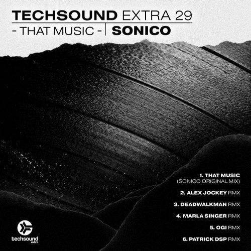 Techsound Extra 29: That Music