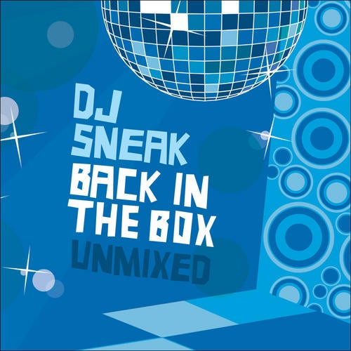 Back In The Box (Compiled By DJ Sneak)