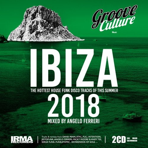 Groove Culture IBIZA 2018 (Mixed by Angelo Ferreri)