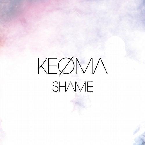 Shame (Ryan Murgatroyd Remix) by KEØMA on Beatport