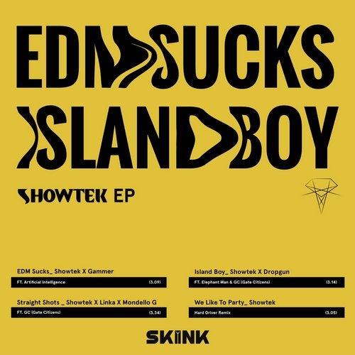 EDM Sucks / Island Boy - EP