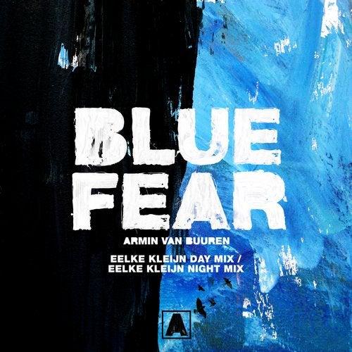 Blue Fear - Eelke Kleijn Day Mix / Eelke Kleijn Night Mix