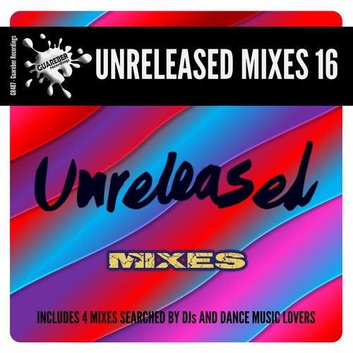 Guareber Recordings Unreleased Mixes 16