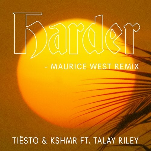 Harder feat. Talay Riley