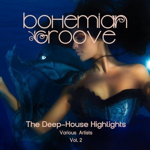 Bohemian Groove (The Deep-House Highlights), Vol. 2