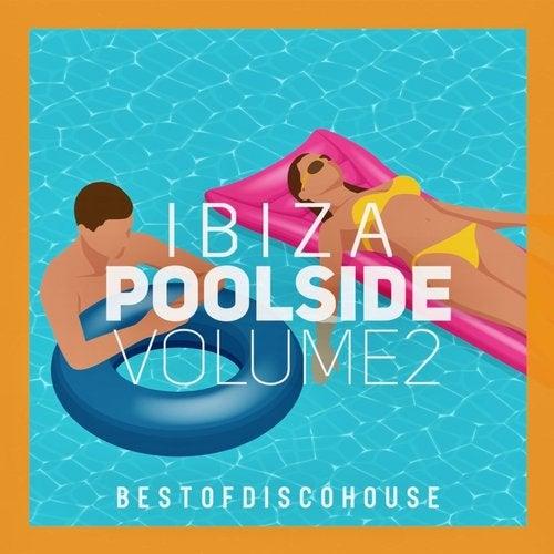 Ibiza Poolside, Vol. 2