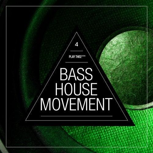 Bass House Movement Vol. 4