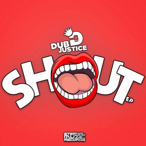 Dub Justice - Shout EP [EMR48]