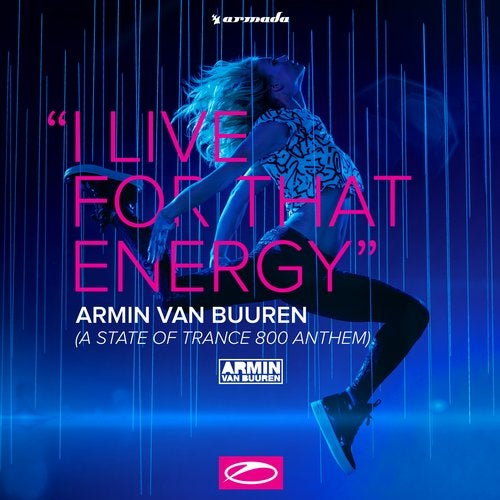 I Live For That Energy (ASOT 800 Anthem) EP