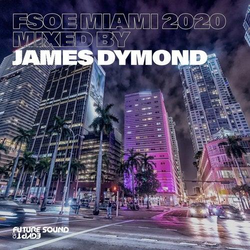FSOE Miami 2020 (Mixed by James Dymond)