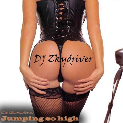 DJ Zkydriver - Jumping So High