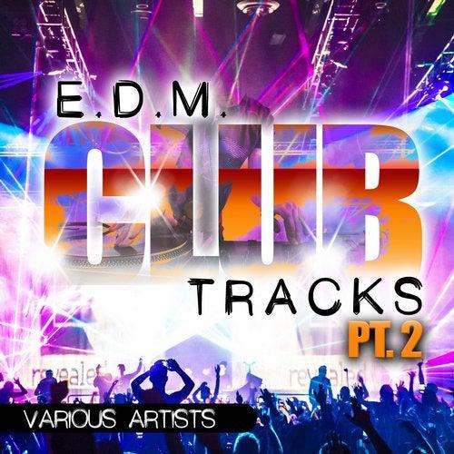 Edm Club Tracks - Part Two