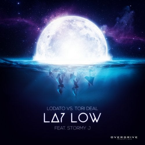 Lay Low Feat Stormy J From Overdrive Productions On Beatport