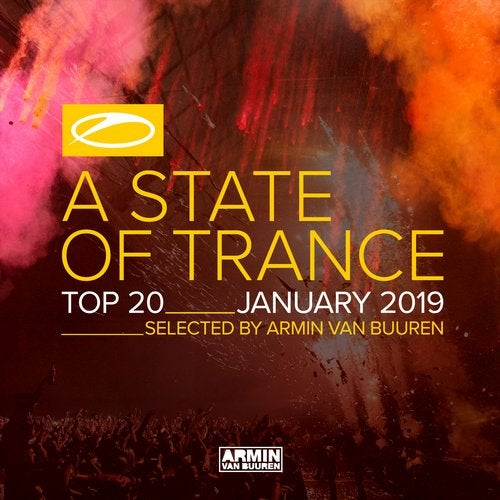 A State Of Trance Top 20 - January 2019 (Selected by Armin van Buuren) - Extended Versions