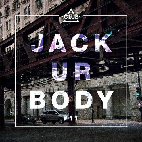 Jack Ur Body #11