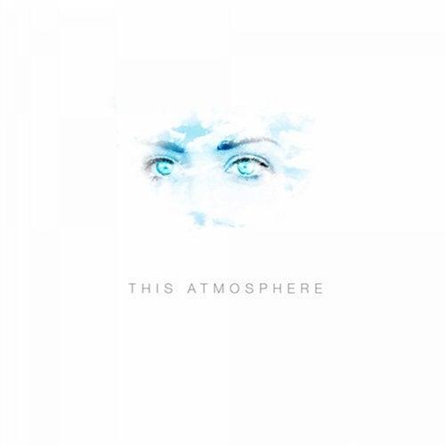 This Atmosphere - Single