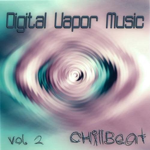 Digital Vapor Music, Vol. 2 ChillBeat