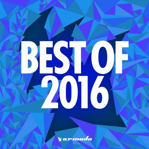 Armada Music - Best Of 2016 - Extended Versions