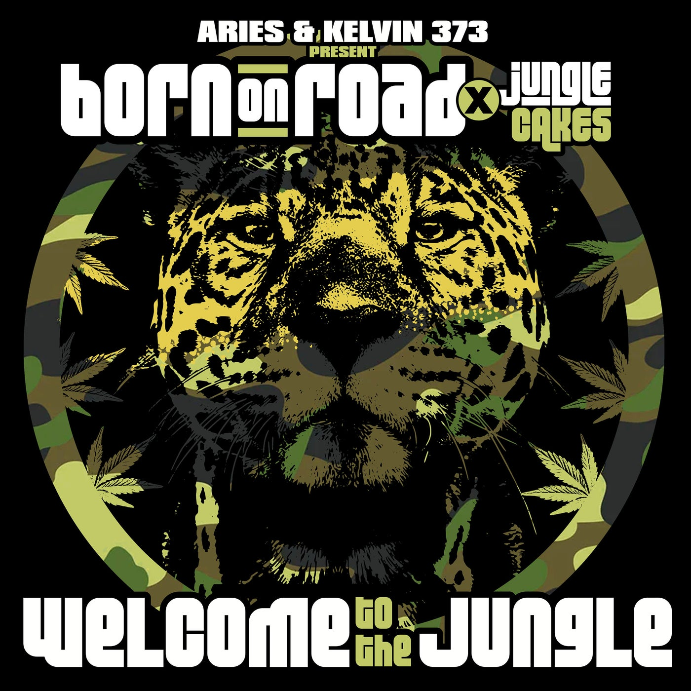 Aries & Kelvin 373 present Born On Road x Jungle Cakes - Welcome To The Jungle