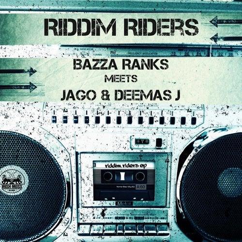 Riddim Riders EP (feat. Jago & Deemas J)