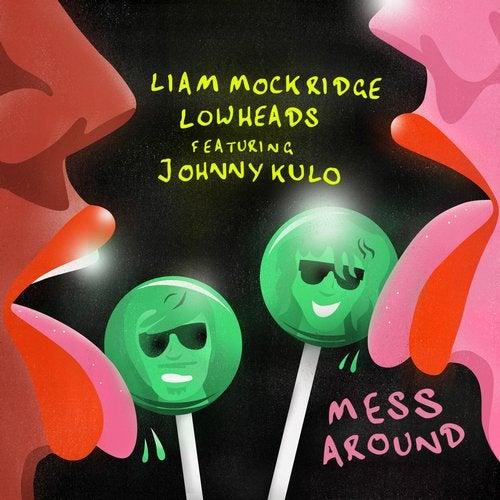 Mess Around feat. Johnny Kulo