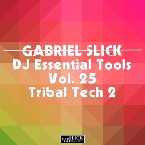 DJ Essential Tools Vol. 25 - Tribal Tech 2