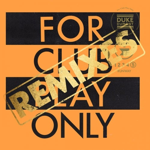 Runway (For Club Play Only, Pt. 5 / Remixes)