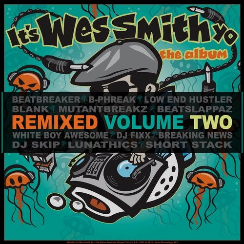 It's Wes Smith Yo - The Album Remixed Volume Two