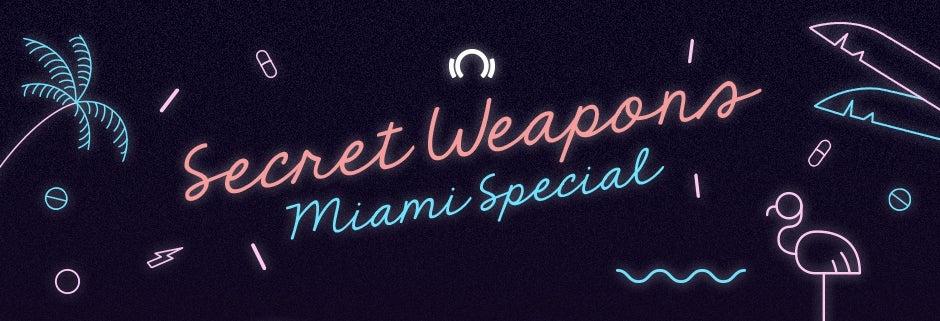 Secret Weapons Miami Special :: Beatport