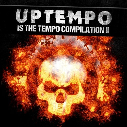 Uptempo Is The Tempo Compilation, Pt. 02