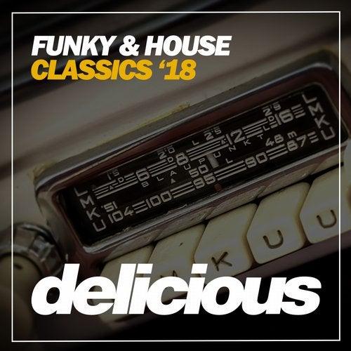 Funky & House Classics '18