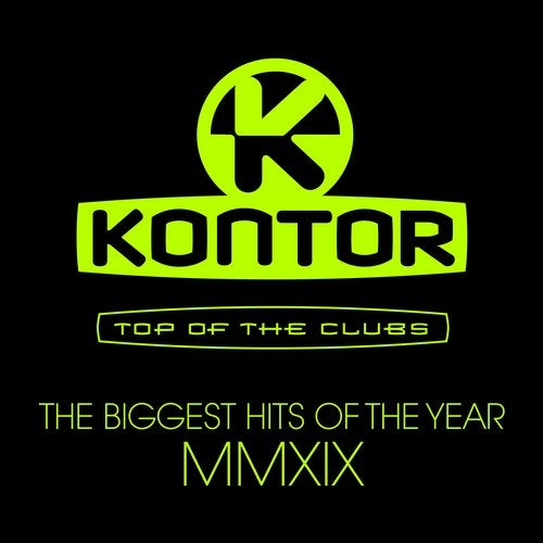 Kontor Top of the Clubs - The Biggest Hits of the Year MMXIX