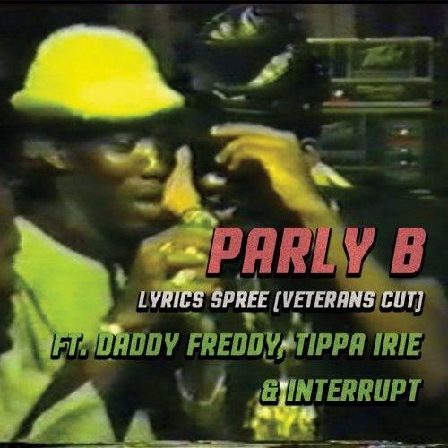 Lyrics Spree feat. Daddy Freddy, Tippa Irie, Interrupt