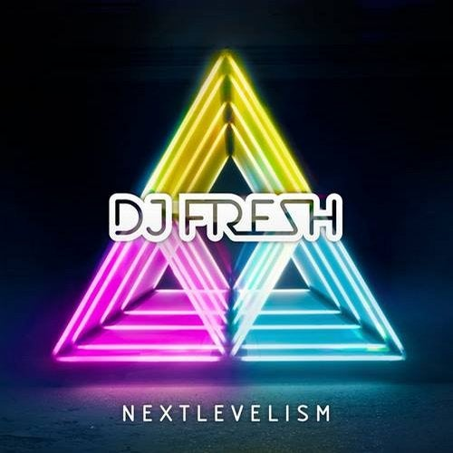 DJ Fresh - Nextlevelism (Deluxe Version) [G010003672586P]