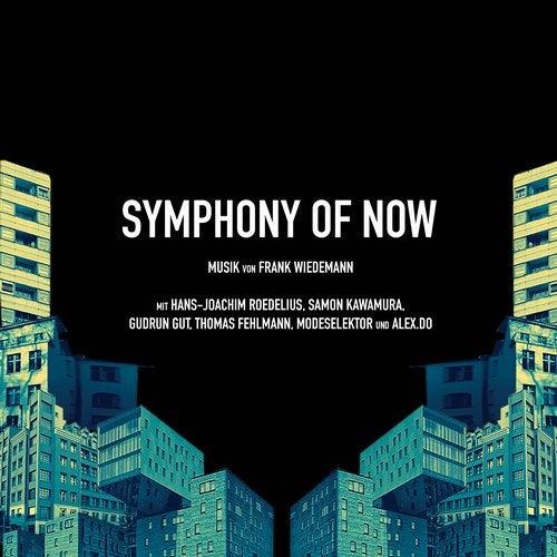 Symphony of Now - Original Motion Picture Soundtrack