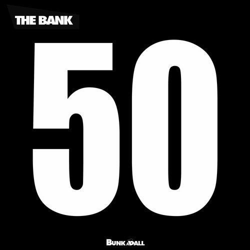 The Bank - 50th Release from Bunkaball Records  Image