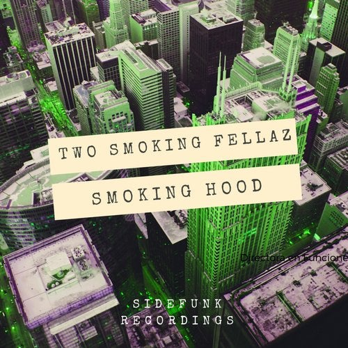 Two Smoking Fellaz - Smoking Hood [SR0014TSFLP]