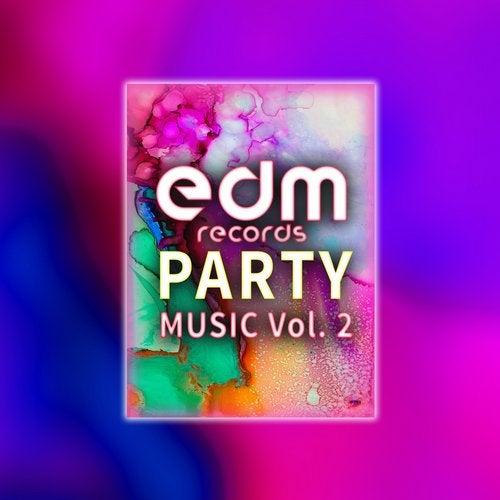 Edm Records Party Music, Vol. 2               Dj Mix