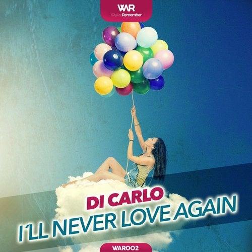 I´ll Never Love Again