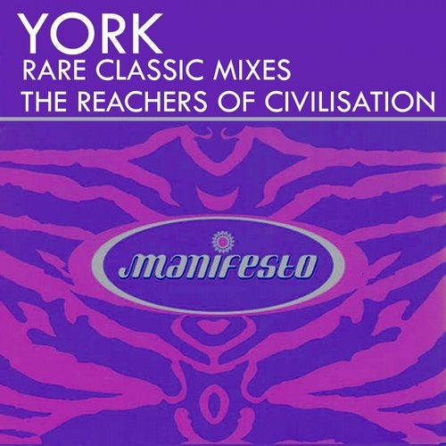 The Reachers of Civilisation - Rare Classic Mixes from