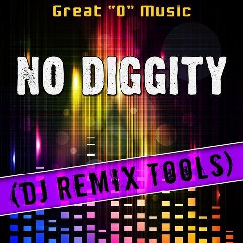 No Diggity (Original Mix) [Remix Tool] (Original Mix) by